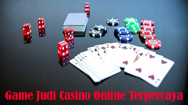Game Judi Casino Online Terpercaya