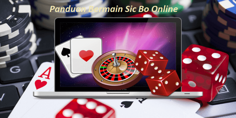 Panduan Bermain Sic Bo Online
