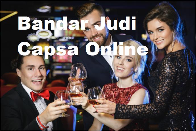 Bandar Judi Capsa Online